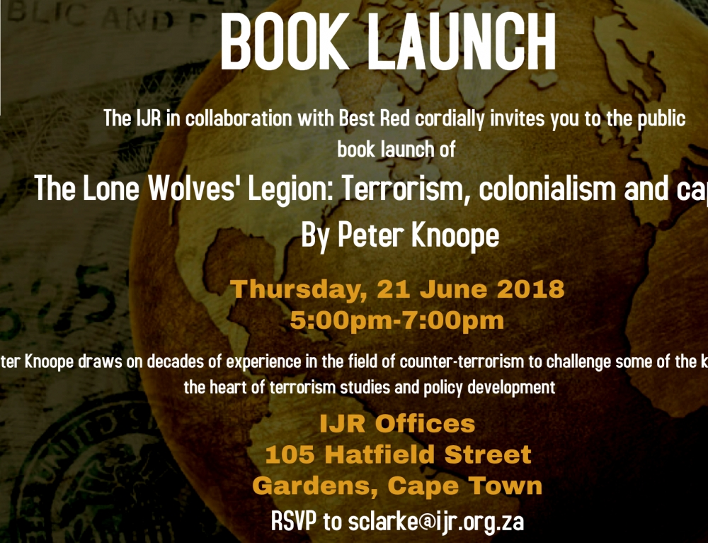 Book Launch – The Lone Wolves' Legion: Terrorism, colonialism and capital By Peter Knoope