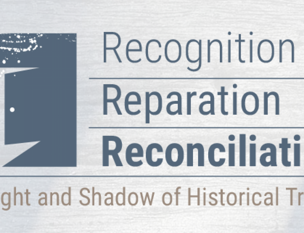 Conference – Recognition, Reparation and Reconciliation: The Light and Shadow of Historical Trauma