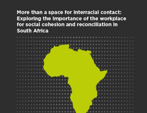More than a space for interracial contact: Exploring the importance of the workplace for social cohesion and reconciliation in South Africa