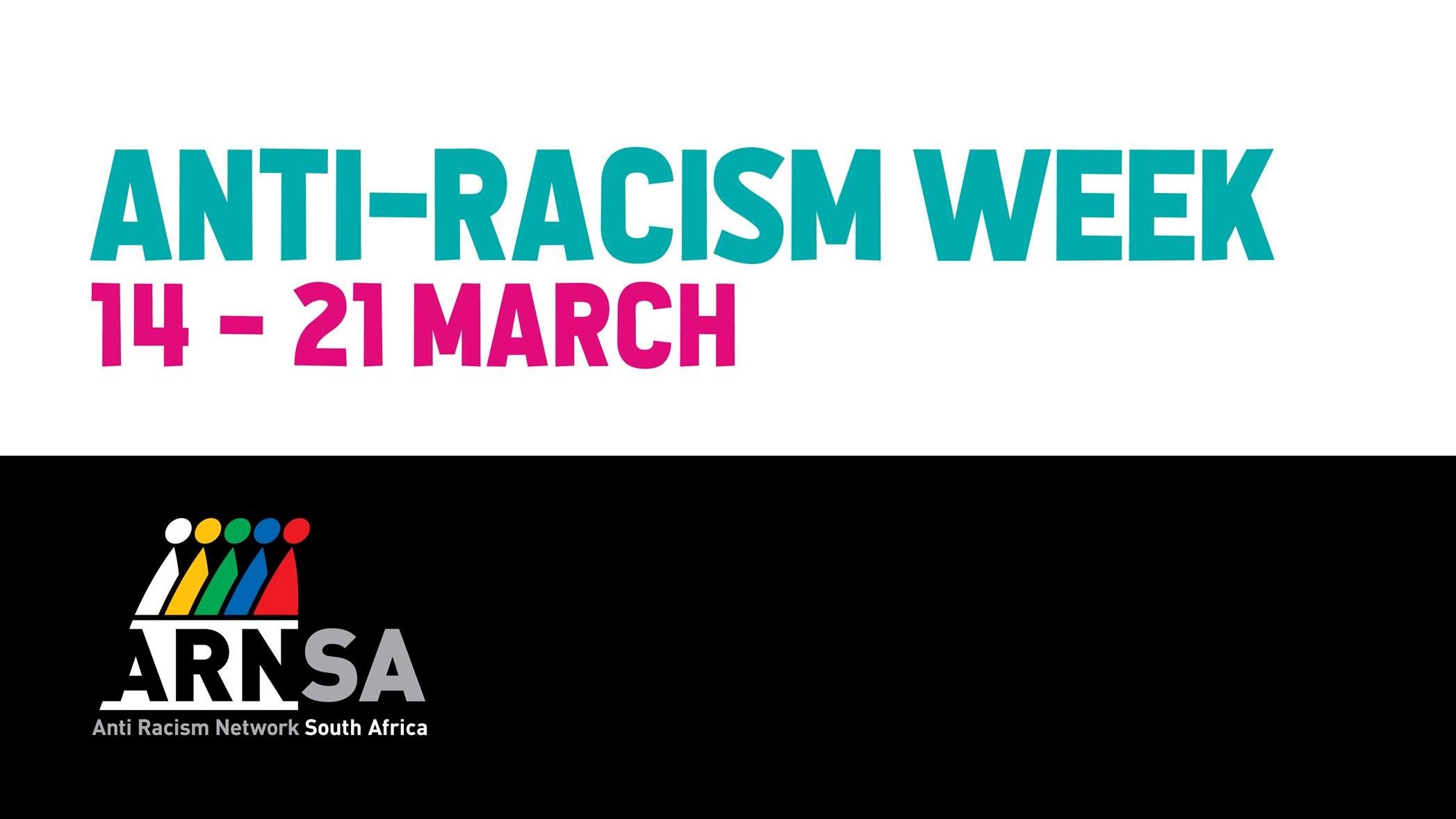 Anti - Racism Week 14 - 21 March 2019
