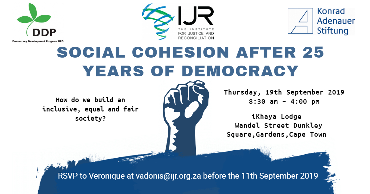 Conference : Looking into Social Cohesion 25 Years into our Democracy