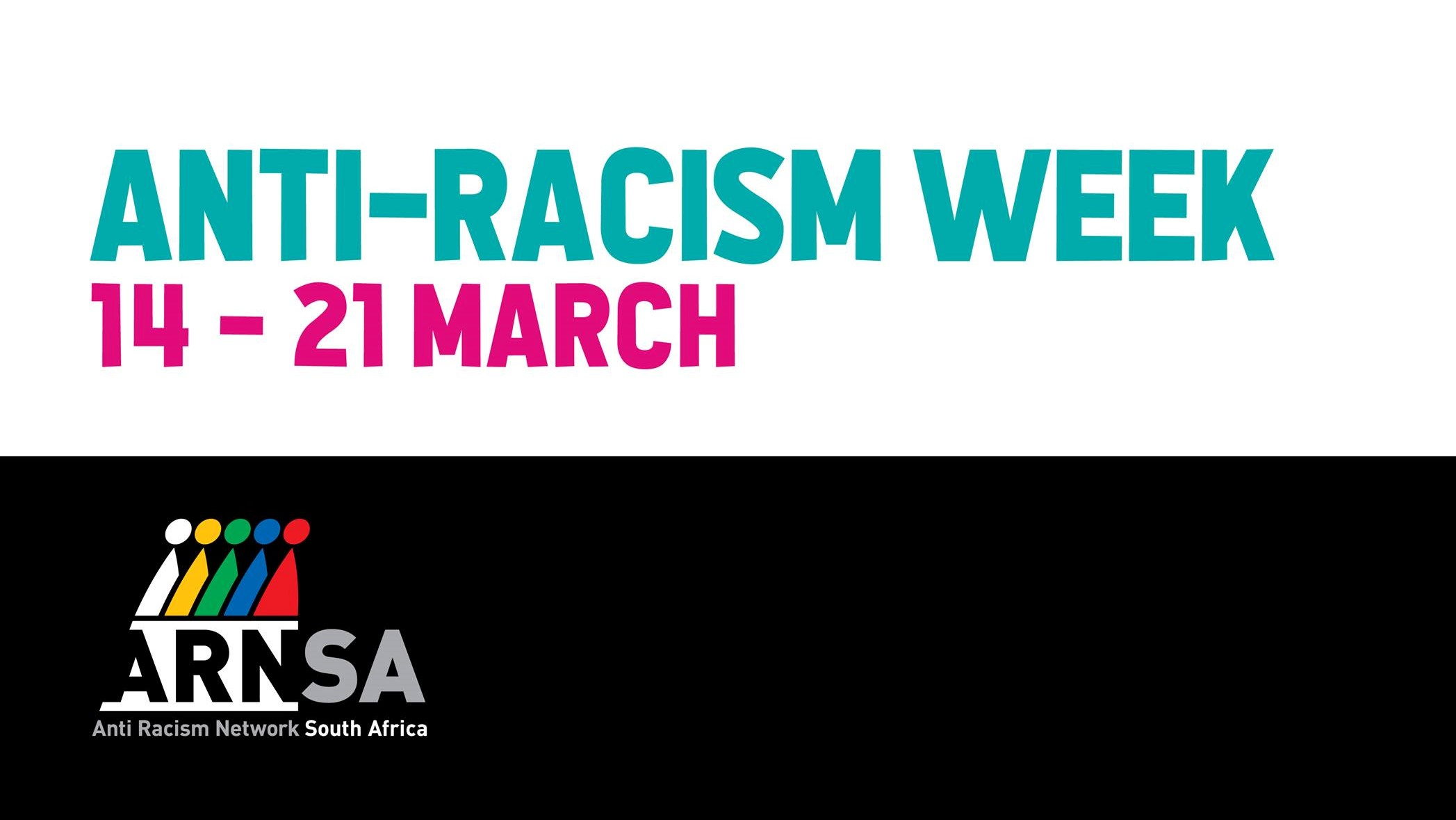 Anti - Racism Week 14 - 21 March 2019