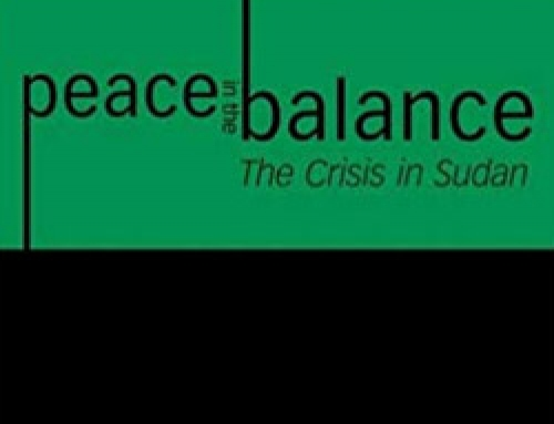 Peace in the Balance: The Crisis in Sudan