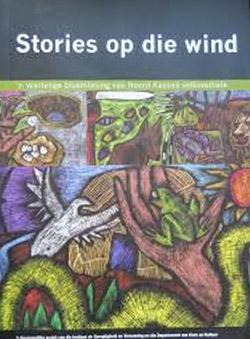 Stories op die wind: 'n Veeltalige Bloemlesing van Noord-Kaapse Verhale
