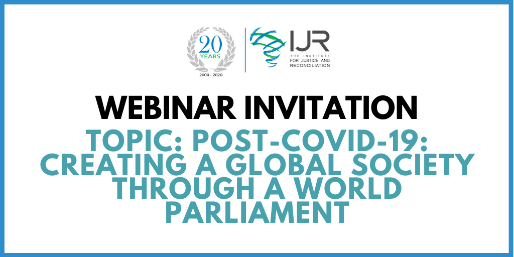 WEBINAR INVITATION: Post-Covid-19: Creating a Global Society through a World Parliament