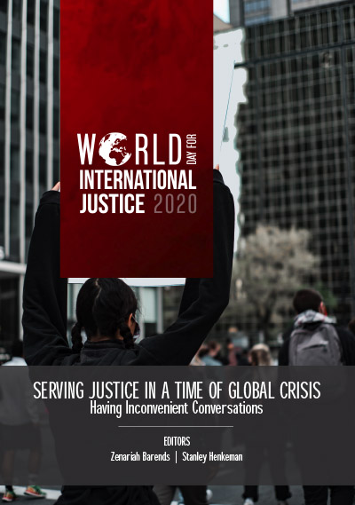 Serving Justice in a Time of Global Crisis: Having Inconvenient Conversations